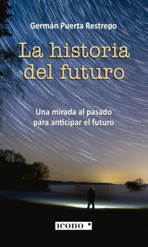 LA HISTORIA DEL FUTURO