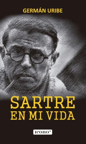 Sartre en mi vida